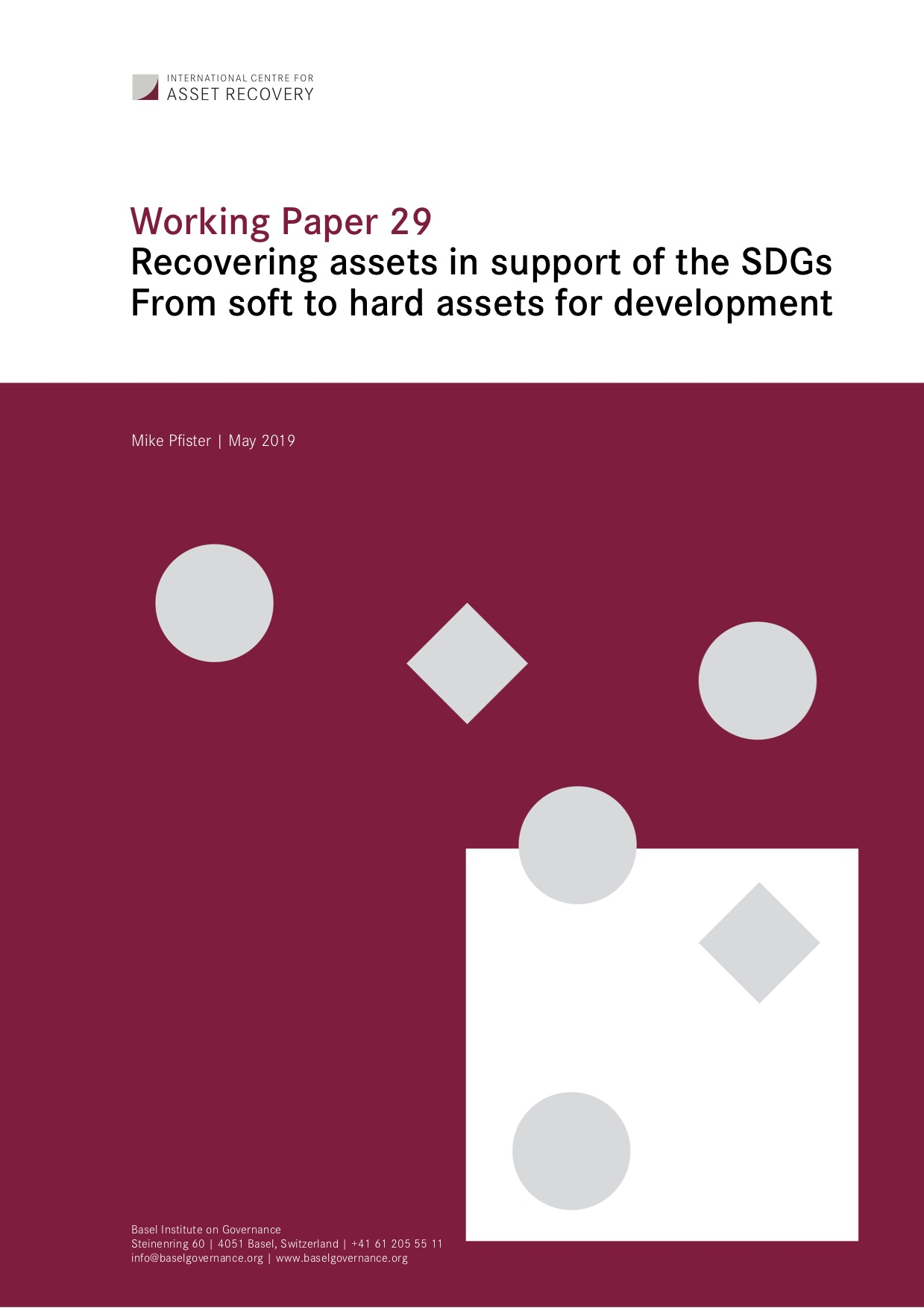 Working Paper 29: Recovering assets in support of the SDGs From soft to hard assets for development