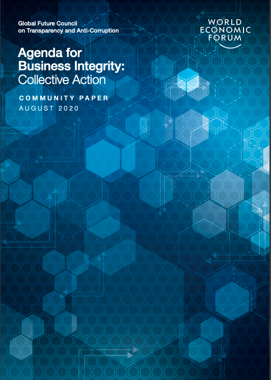 Global Future Council on Transparency and Anti-Corruption, Agenda for Business Integrity: Collective Action