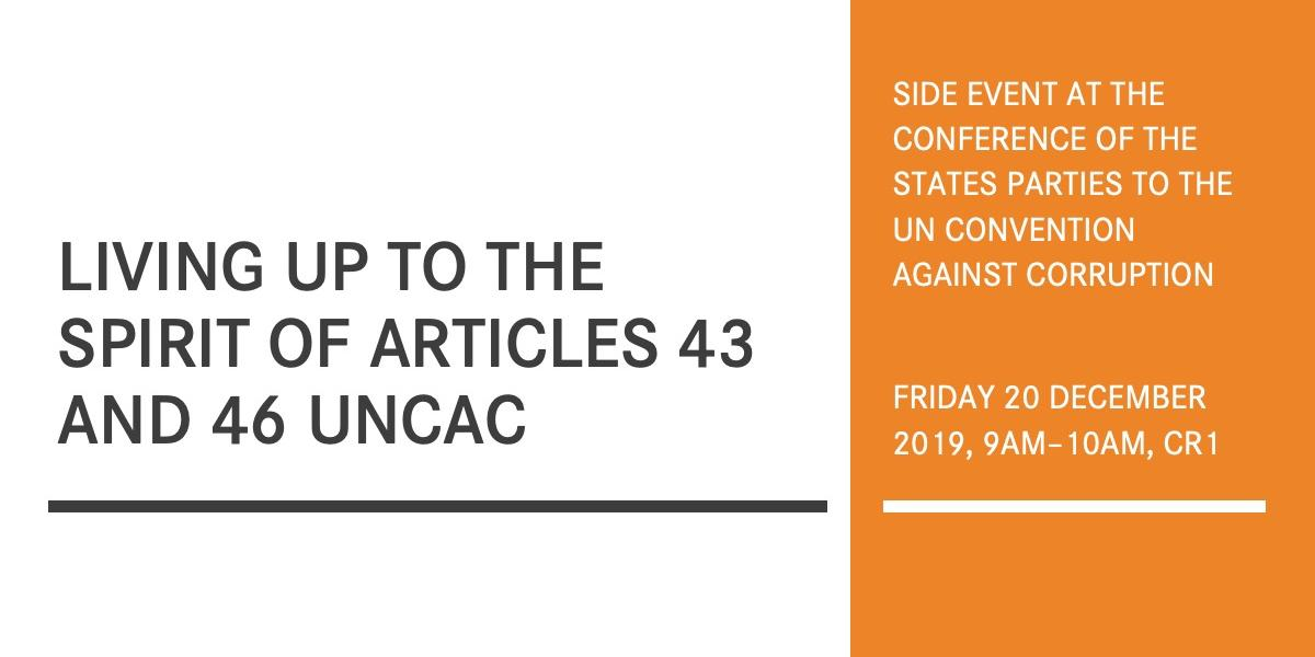 COSP side event - Living up to the spirit of articles 43 and 46 UNCAC