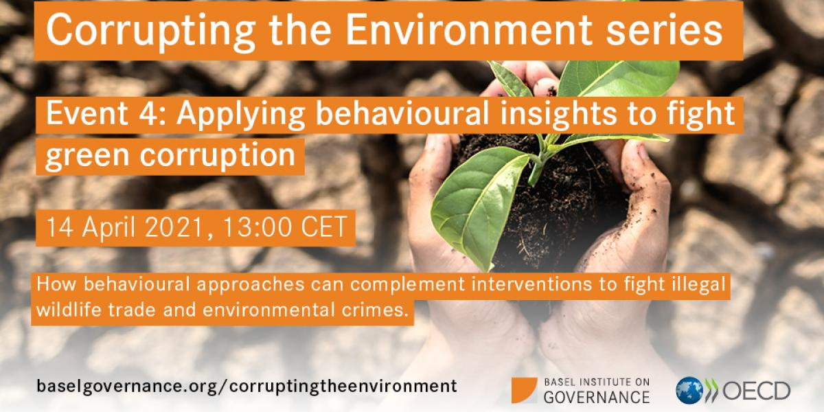 Slide promoting webinar on applying behavioural approaches to fight green corruption